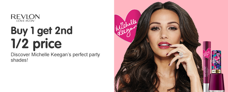 Discover Michelle Keegans Perfect Party Shades with Revlon Buy 1 get 2nd 1/2 price