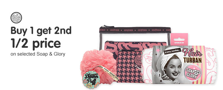 buy one get the second half price on soap and glory accessories