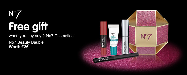 Free No7 Beauty Bauble when you buy two selected No7 Cosmetics