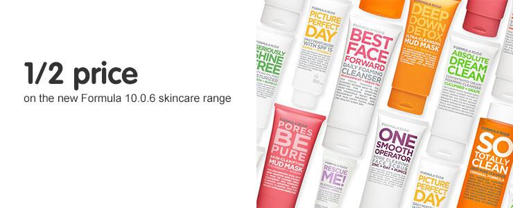 Half price on the new formula skincare range