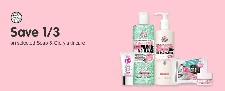 Save a third on selected soap and glory skincare