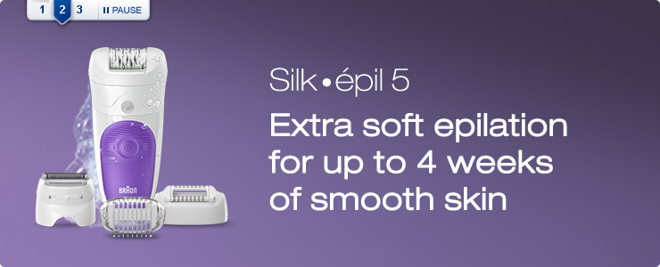 Braun Silk Epil 5 extra soft epilation for up to 4 weeks of smooth skin
