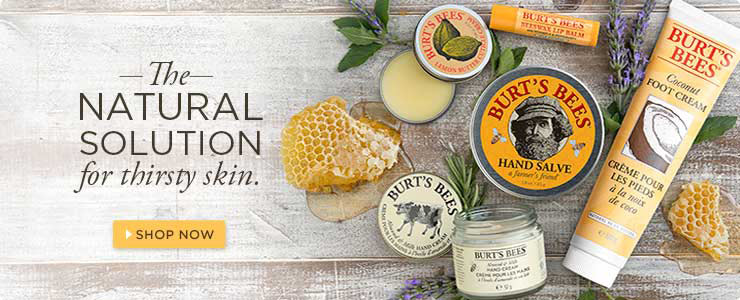 Burt's Bees - The natural solution for thirsty skin