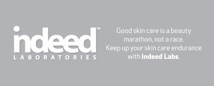 Indeed Laboratories. Good Skin care is a beauty marathon, not a sprint. keep up your skin care endurance with indeed labs