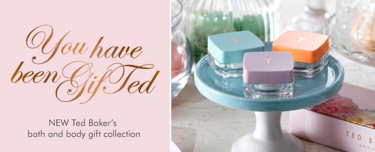 you have been gift ted new ted bakers bath and body gift collection