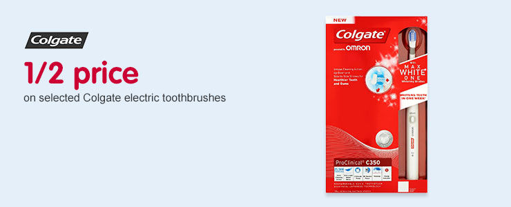 Half price On selected Colgate Electric Toothbrushes