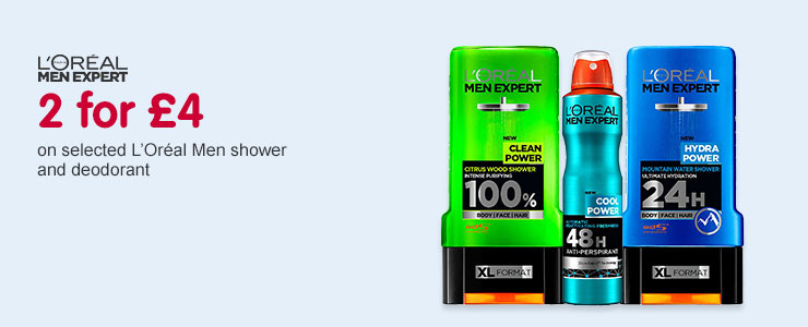 2 for £4 on selected Loreal Men shower and deodrant