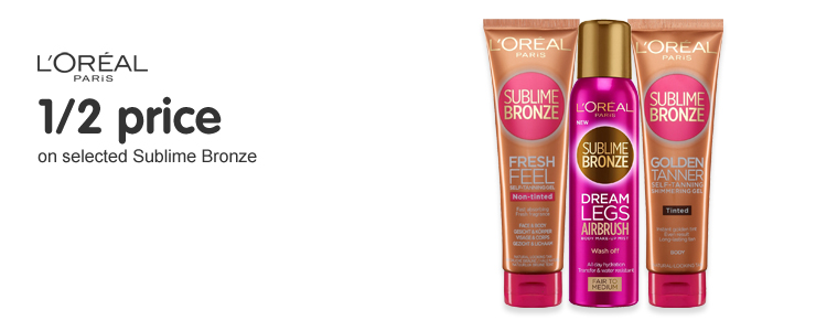 1/2 price selected Sublime Bronze