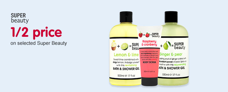 Half price on selected Super Beauty