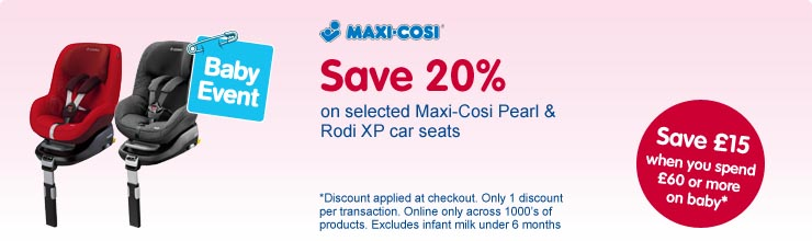 Save 20% on selected Maxi-Cosi Pearl & Rodi XP car seats