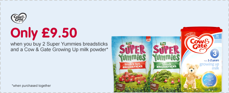 Only £9.50 when you buy 2 super yummies breadsticks and a Cow & Gate Growing Up milk powder