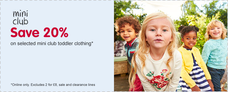 Save 20% on selected mini club toddler clothing - online only