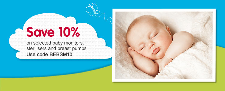 Save 10 percent on selected baby monitors, breast pumps & sterilisers when using code BEBSM10