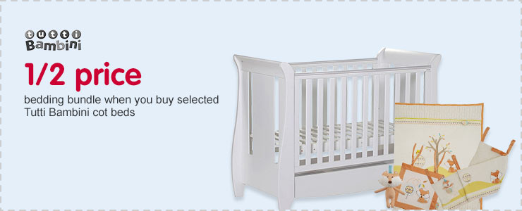 1/2 price bedding bundle when you buy selected Tutti Bambini cot beds