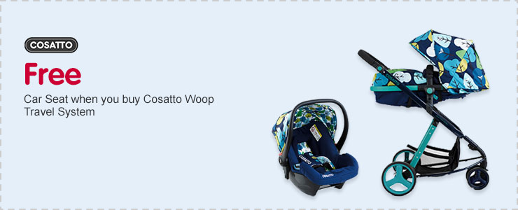 Free Hold 0+ Car Seat when you buy Cosatto Woop Travel System