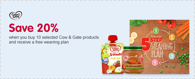 Save 20% when you buy 10 selected Cow & Gate products and receive a free weaning plan