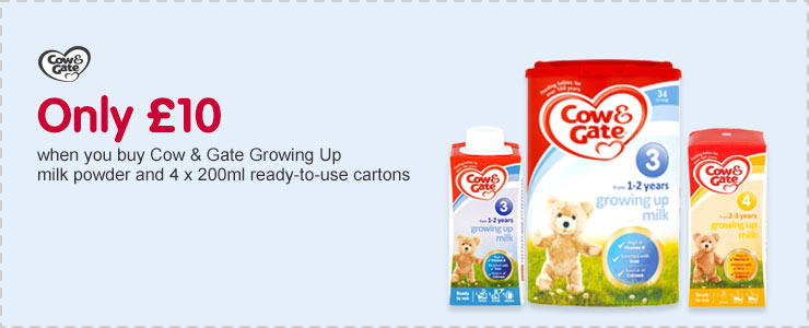 Only £10 when you buy Cow & Gate Growing Up milk powder and 4 x 200ml ready-to-use cartons