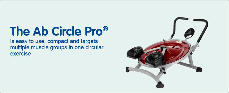 The Ab Cirle Pro is easy to use compact and targets multiple muscle groups in one circular exercise