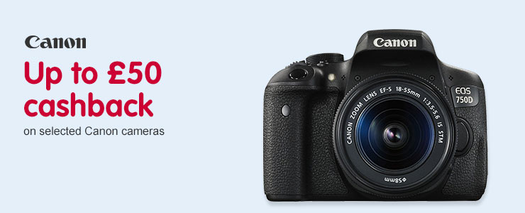 Up to £50 cahback on selected Canon cameras
