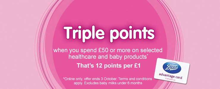 Triple points when you spend over £50 on selected Baby and Healthcare