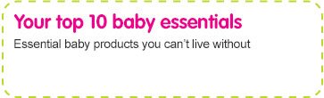 Top 10 baby essentials