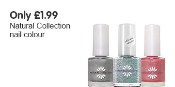 Natural Colleciton only £1.99