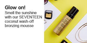 Seventeen instant glow bronzing mousse