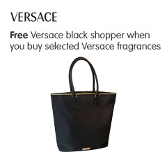 Free Versace black shopper when you buy selected Versace fragrances