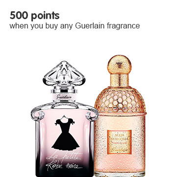 500 points wyb any Guerlain Fragrance