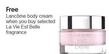 Free lancome body cream wyb La Vie Est Belle
