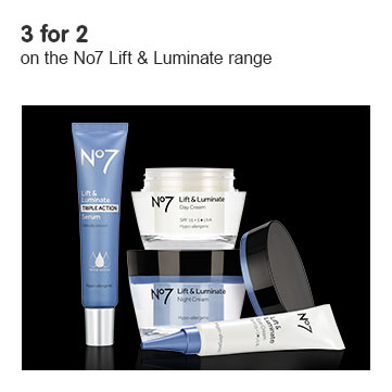 3 for 2 on No7 Lift and Luminate