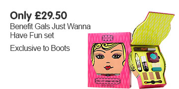 Benefit Gals Just Wanna Have Fun set only £29.50