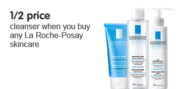 Buy any La Roche Posay item and get a La Roche Posay cleanser half price