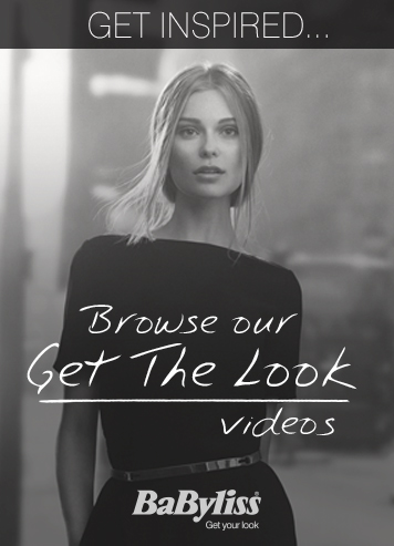 Babyliss Get the Look Videos