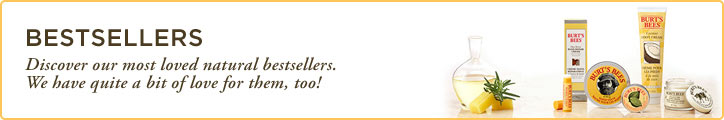 Burt's Bees Bestsellers. Discover our most loved natural bestsellers. We have quite a bit of love for them, too!