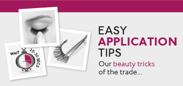 Easy application tips. Our beauty tips of the trade...