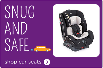 Joie Snug and Safe Car Seats