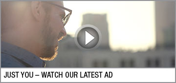 Just You Watch Our Latest Ad