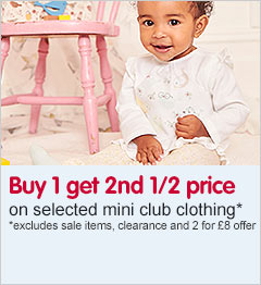 Buy 1 get 2nd half price on selected mini club baby clothing