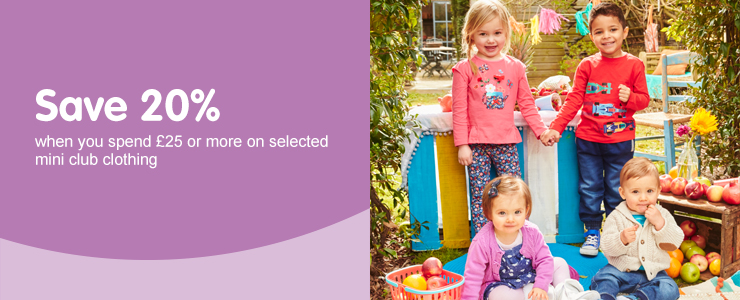 Save 20% when you spend £25 or more on selected mini club clothing