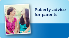 puberty advice for parents