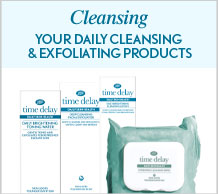 Time Delay Cleansing. Your daily cleansing and exfoliating products