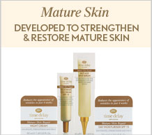Time Delay Mature Skin Developed to strengthen and restore mature skin