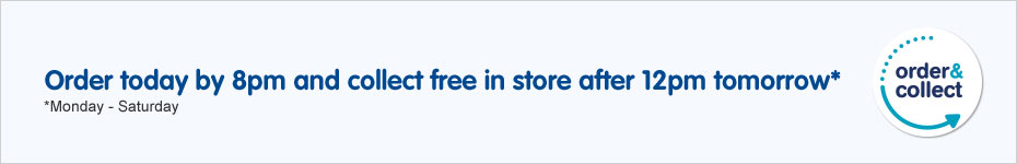 Order today by 8pm and collect free in store after 12pm tomorrow