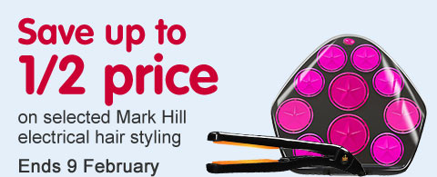 Save up to half price on selected mark hill electrical hair styling