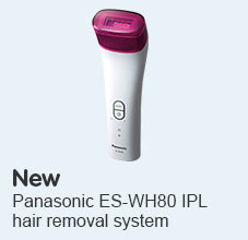 New Panasonic ES-WH80 IPL hair removal system