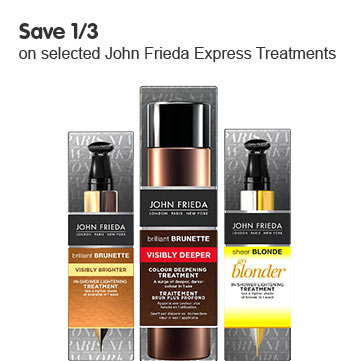 Save a 1/3 on selected John Frieda Express Treatments