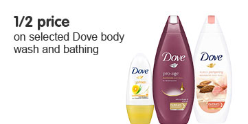 half price on selected dove body wash and bathing