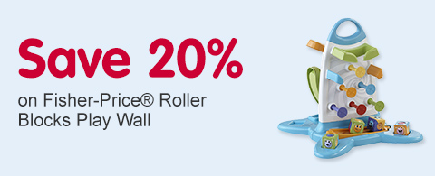 Save 20% on Fisher Price Roller Blocks