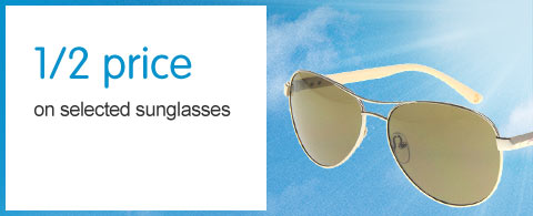 Half price on selected sunglasses